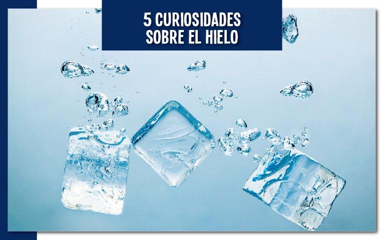 5 curiosidades sobre el hielo